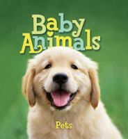 Baby Animals: Pets book cover