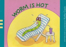 worm is hot