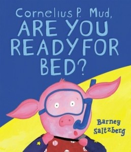 cornelius p mud are you ready for bed