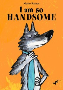 I am so handsome book cover