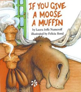 give a moose a muffin