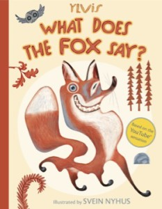What Does the Fox Say? book cover