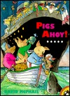 Pigs Ahoy! book cover
