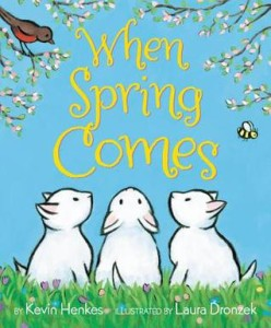 when spring comes