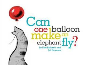 Can One Balloon Make an Elephant Fly? book cover
