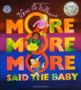 """More, More, More,"" Said the Baby book cover"
