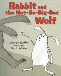 Rabbit and the Not-So-Big-Bad Wolf book cover