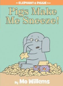 Pigs Make Me Sneeze book cover