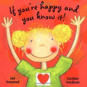 If You're Happy and You Know It! book cover